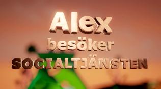 Alex besöker Socialtjänsten
